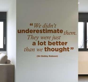 Naklejka dekoracyjna Bobby Robson cytat