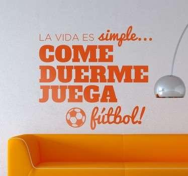 Vinilos de fútbol la vida es simple