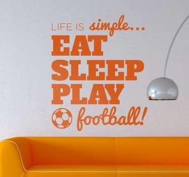 Livet är enkelt fotbollsklistermärke