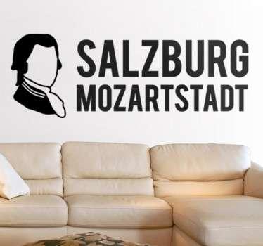 Dekoratives Wandtattoo für das Wohnzimmer. Erinnert an den Komponisten Mozart und ehrt seine Geburtstadt in Österreich, Salzburg.