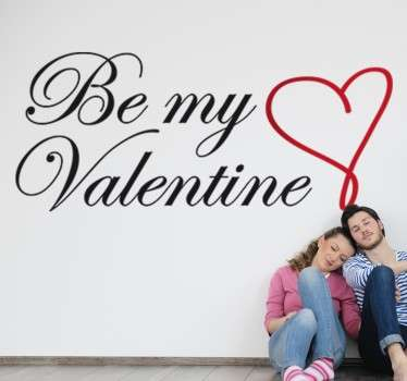 "Decorative sticker with the phrase ""Be my Valentine"" and a red heart."