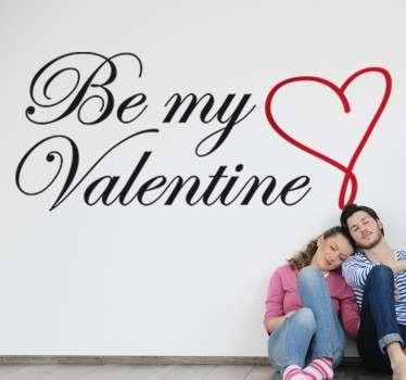 Be My Valentine Muursticker