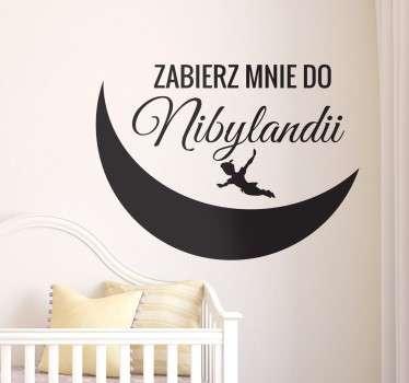 Naklejka na ścianę z napisem nawiazującym do bajki Piotruś Pan. Napisy na ścianę, które wspaniale udekorują pokój każdego dziecka.