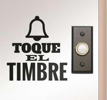 Vinilos para señalización de puertas, concretamente para indicar dónde está el timbre con diseño exclusivo.