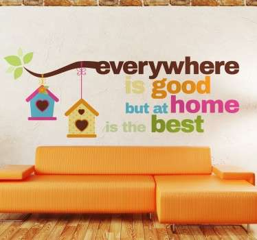 Home is Best Decorative Wall Sticker