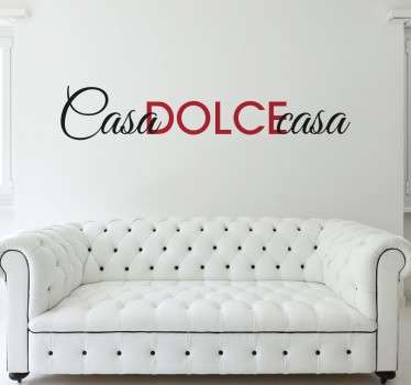 Wall sticker Casa Dolce Casa