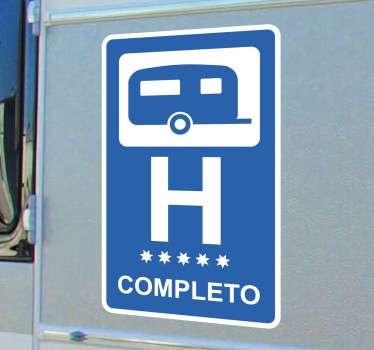 Vinilos para caravanas con un rótulo basado en las señalética de hoteles. Pegatina rectangular ideal para amantes de las roulottes.