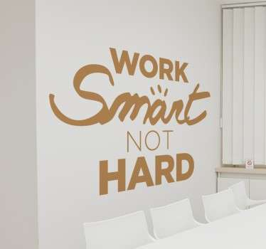 Stickers bureaux work smart not hard