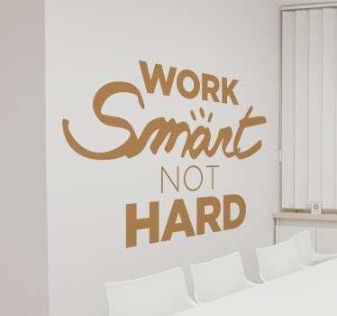 Arbeta smart klistermärke