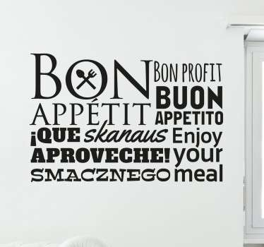 Wall sticker decorativo che raffigura la scritta Buon Appetito in varie lingue del mondo. Disponibile in dimensioni personalizzabili.