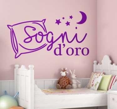 Wall sticker decorativo che raffigura la dolcissima scritta Sogni d'oro, ed un cuscino alcune stelline ed una luna.