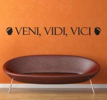 """Sticker met de meest beroemde uitspraak van Julius Caesar, """"Veni, Vidi, Vici"""". Verkrijgbaar in verschillende kleuren en maten. Express verzending 24/48u."""