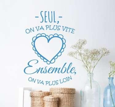 """Sticker texte original """"seul, on va plus vite, ensemble on va plus loin"""". Prouvez votre amour avec ce sticker élégant et plein de sentiments."""