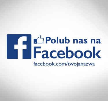 Naklejka na szybę lub ścianę z napisem Polub Nas na FB, idealna dla wszystkich firm, które chcą zaistnieć w internecie.
