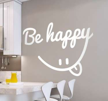 Vinyl wall sticker with a calligraphic text and a cheeky face pulling tongues to be placed anywhere to remind you to stay happy and positive.