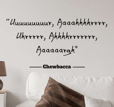 Chewbacca Quote Sticker