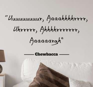 Vinilo decorativo cita célebre Chewbacca