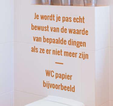 Waarde van Dingen Muursticker WC