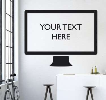 From our collection of personalised wall stickers, a simple design of a computer or TV screen with text inside that you can customise to suit you!