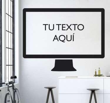 Vinilo decorativo pantalla de ordenador personalizable para que puedas colocar el texto que más desees en el interior de la pantalla.