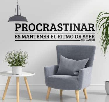 Vinilo decorativo procrastinar