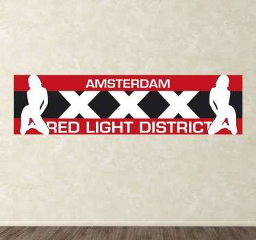 An erotic wall sticker of the largest and best known red light district in Amsterdam, also known as 'De Wallen'.