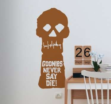 Vinilo decorativo Goonies never say die