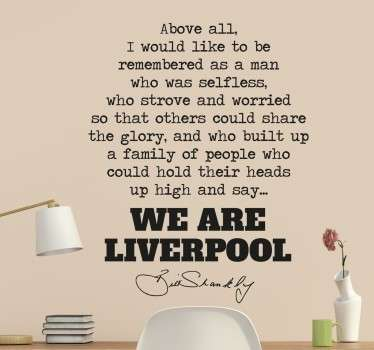 We are Liverpool Shankly Zitat Sticker