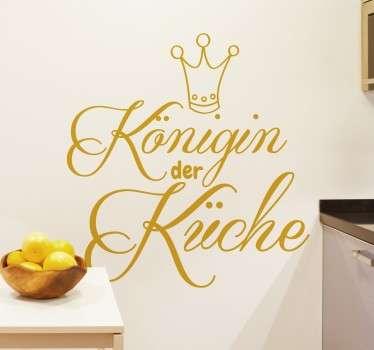 Wandtattoo Königin der Küche