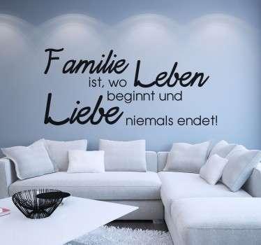 """Tolles Wandtattoo für die Wände des Wohnzimmers, der Küche oder des Esszimmers mit dem Spruch """"Familie ist, wo Leben beginnt und Liebe niemals endet!"""""""