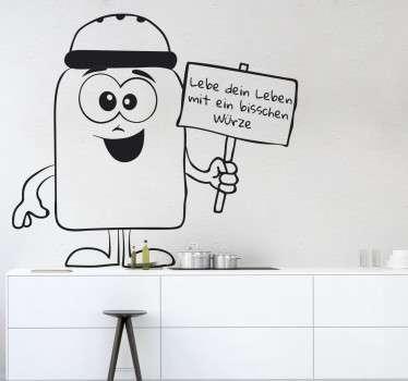 """Wandtattoo für die Küche, das einen Salzstreuer mit einem Gesicht illustriert, der ein Schild mit """"Lebe dein Leben mit ein bisschen Würze"""" festhält"""