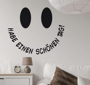 """Wandtattoo eines süßen Smileys, dessen Lachen sich aus der Aussgabe """"Habe einen schönen Tag"""" zusammensetzt."""
