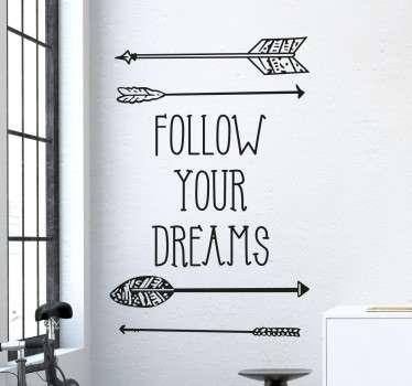 Follow Your Dreams Muursticker