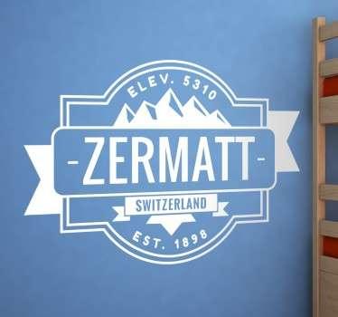 """Das Wandtattoo zeigt ein Schild mit der Aufschrift """"Zermatt"""". Ergänzt wird das Design durch den englischen Namen des Landes Schweiz """"Switzerland"""""""