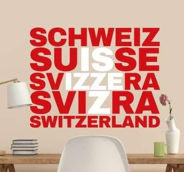 Originelles Wandtattoo, das die rote Flagge mit dem weißen Kreuz mit den Namen der Schweiz in verschiedenen Sprachen darstellt.