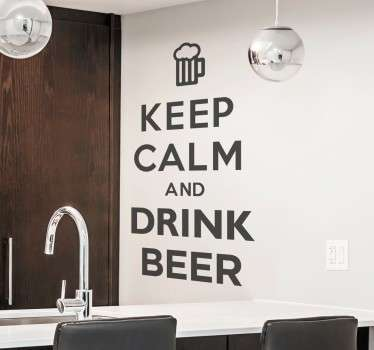 Behåll lugn dricka ölväggen klistermärke