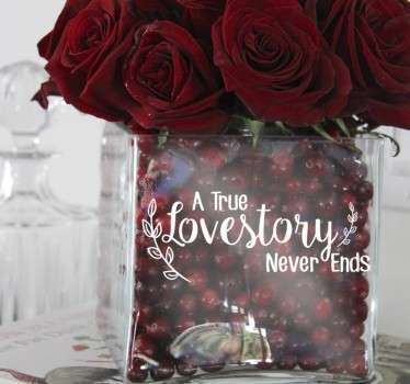 "Love is in the air with this sweet and romantic decorative sticker! Featuring the text ""A true lovestory never ends"""