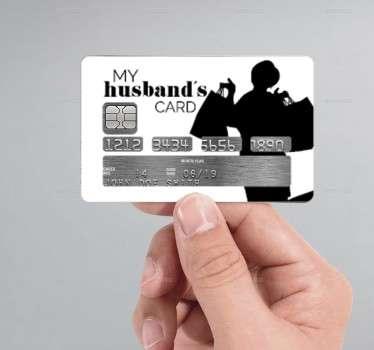 Sticker cartão de crédito my husband's card