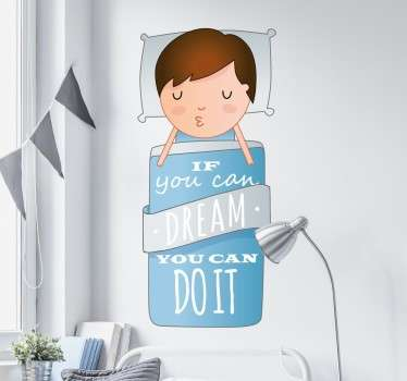 "Decora la tua parete con l'adesivo murale ed la frase carica di positività""If you can dream it, you can do it"",ideale per decorare qualsiasi stanza."