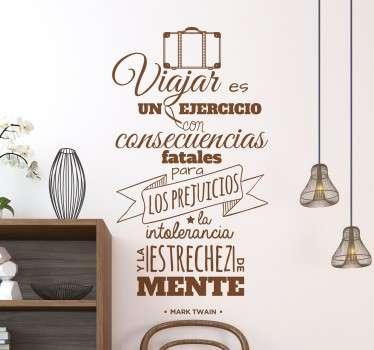 Frases famosas en vinilo decorativo para gente viajera que quiere renovar la estética de las paredes de su casa con un diseño exclusivo.