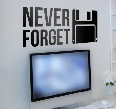Naklejka na ścianę Dyskietka Never Forget