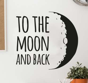 To The Moon and Back Muursticker