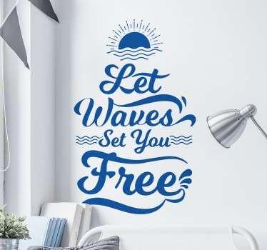 Wandtattoo Schriftzug Let Waves