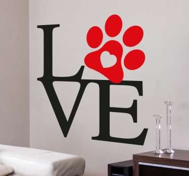 "Love Wall Sticker With Paw Print. This is the perfect example of how love can be spread in the household through dogs, or in other words ""mans best friend"". Beautiful red and black text sticker to bring love and warmth to your home decor."