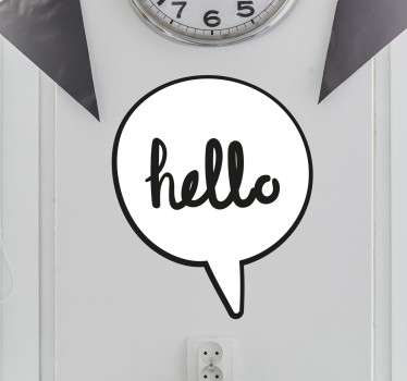 "This simple yet fun wall sticker showing a speech bubble containing the word ""hello"" is the perfect addition to your home!"