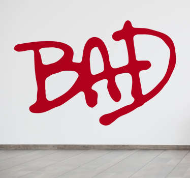 Micheal Jackson Bad Wall Sticker