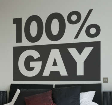 "The sticker consists of the phrase ""100% GAY"" with the word gay being covered with a black background."