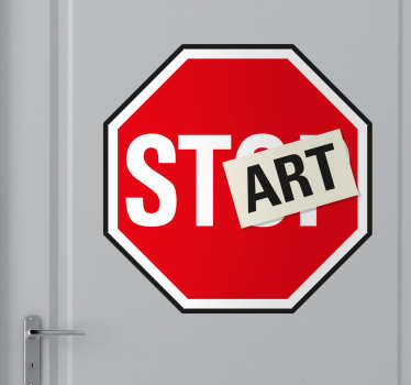 Original wall stickers - Don´t stop, START. Traffic sign stickers that can be used as motivation. Ideal for teens rooms and businesses.