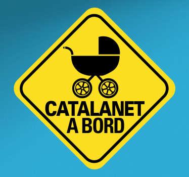 Pegatinas bebé a bordo en catalán con un diseño original. Vinilos para coches con las que podrás indicar que en tu vehículo viaja un niño.