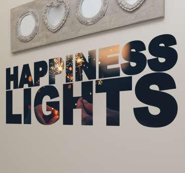 Vinilo decorativo happiness lights